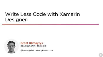 Pluralsight - Write Less Code with Xamarin Designer